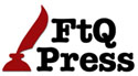 Ray Rhamey publishing company FtQ Press